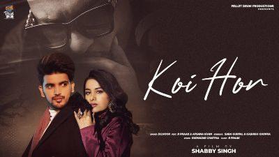Koi Hor Lyrics – Dilnoor, Afsana, B Praak