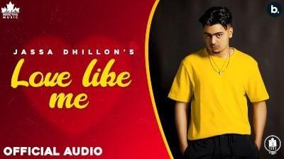 Love Like Me Lyrics – Jassa Dhillon