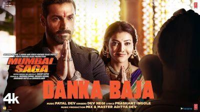 Danka Baja Lyrics – Dev Negi   Mumbai Saga