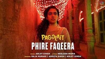 Pagal-Phire-Faqeera-Lyrics-English-Pagglait-Arijit-Singh