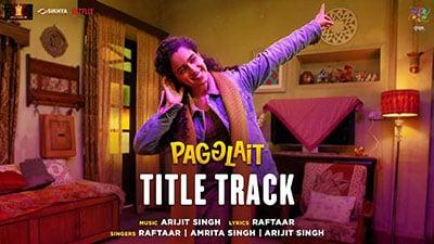 Pagglait-Title-Track-Arijit-Singh-lyrics-English