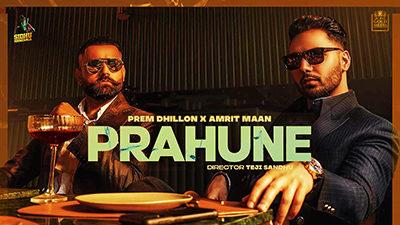 Prahune Lyrics – Prem Dhillon & Amrit Maan