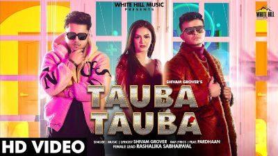 Tauba Tauba Lyrics – SHIVAM GROVER