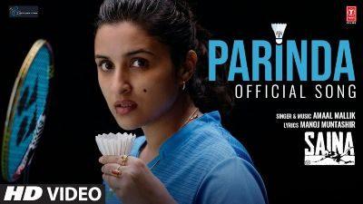 Parinda Lyrics Translation – Saina Movie | Parineeti Chopra