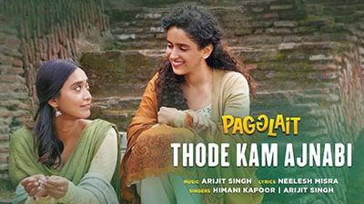 Thode-Kam-Ajnabi-Pagglait-lyrics-English