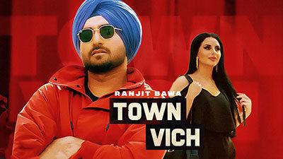 Town Vich Lyrics – Ranjit Bawa