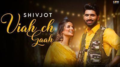 Viah Ch Gaah Lyrics – Shivjot, Gurlej Akhtar