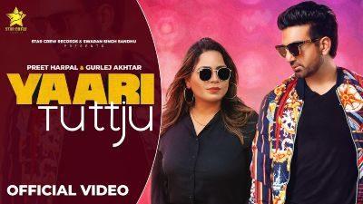 Yaari Tutt Ju Lyrics – Preet Harpal, Gurlej Akhtar