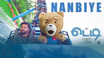Nanbiye Lyrics Translation – Teddy | Anirudh Ravichander
