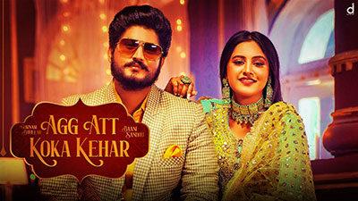 Agg Att Koka Kehar Lyrics – Gurnam Bhullar & Baani Sandhu