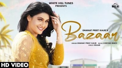 Bazaar Lyrics – Emanat Preet Kaur, Jashan