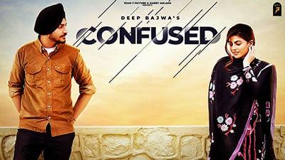 Confused-Lyrics-Deep-Bajwa