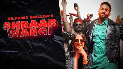 Sharab Wargi Lyrics – Dilpreet Dhillon