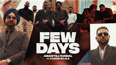 Few Days Lyrics – Karan Aujla | Amantej Hundal