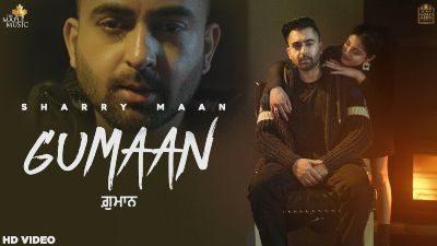 Gumaan Lyrics – Sharry Maan