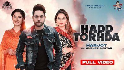 Hadd Torhda Lyrics – Harjot, Gurlej Akhtar
