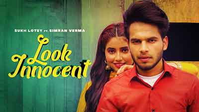 Look-Innocent-Sukh-Lotey-lyrics