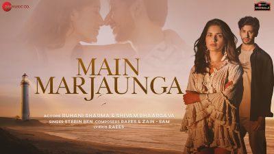 Main Marjaunga Lyrics – Stebin Ben