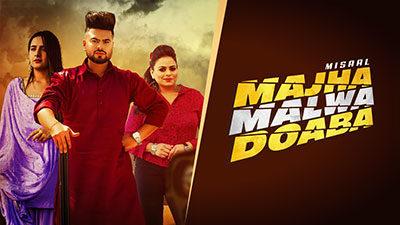 Majha Malwa Doaba Lyrics – Misaal | Gurlez Akhtar