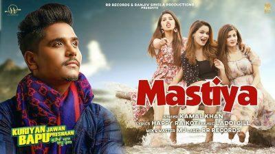 Mastiya Lyrics – Kamal Khan | KJBP