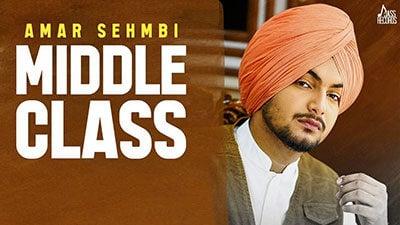 Middle Class Lyrics – Amar Sehmbi