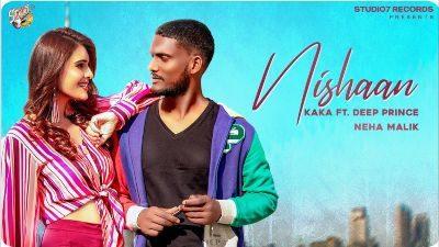 Nishaan Lyrics – Kaka, Deep Prince