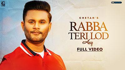 Rabba-Teri-Lod-Aey-Lyrics-Chetan