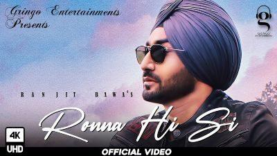 Ronna Hi Si Lyrics – Ranjit Bawa