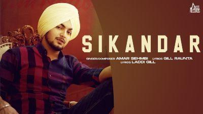 Sikandar Lyrics – Amar Sehmbi