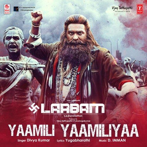 Yaamili Yaamiliya Lyrics Laabam