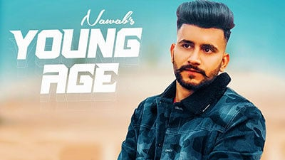 Young Age Lyrics – Nawab