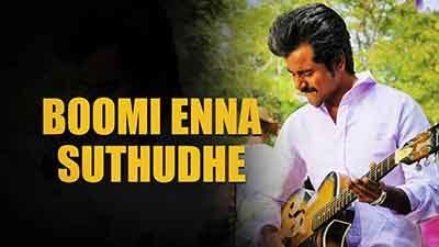 Boomi Enna Suthudhe Lyrics Meaning – Ethir Neechal