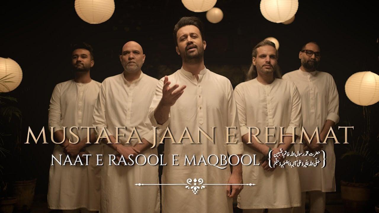 Mustafa Jaan E Rehmat Lyrics Atif Aslam Darood O Salaam