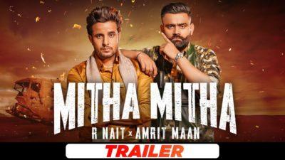 Mitha Mitha Lyrics – R Nait, Amrit Maan