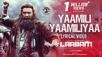 Yaamili Yaamiliya Lyrics – Laabam