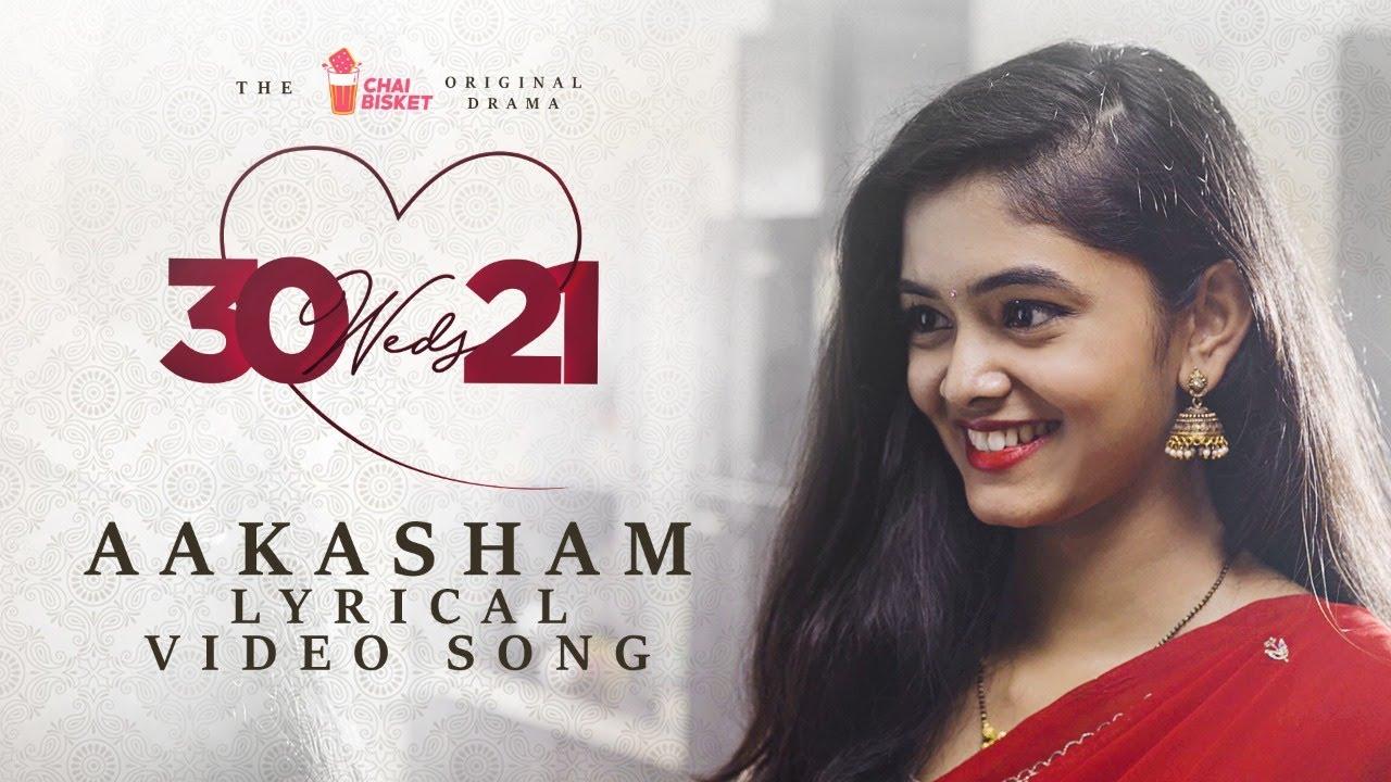 30 weds 21 Web Series Aakasham Lyrics