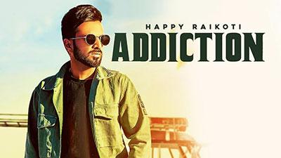 Addiction-Lyrics-Happy-Raikoti