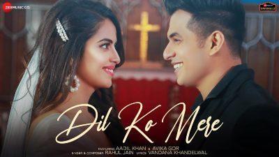 Dil Ko Mere Lyrics – Rahul Jain