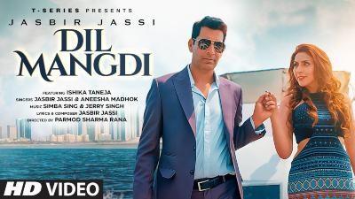 Dil Mangdi Lyrics – Jasbir Jassi