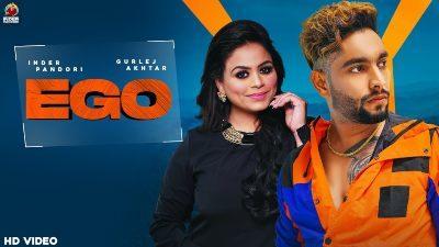 Ego Lyrics – Inder Pandori, Gurlez Akhtar