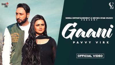 Gaani Lyrics – Pavvy Virk