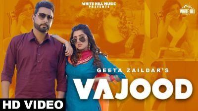 Vajood Lyrics – Geeta Zaildar, Gurlez Akhtar