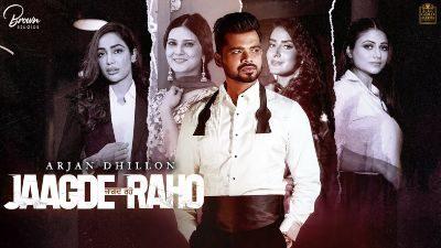 JAAGDE RAHO Lyrics – Arjan Dhillon