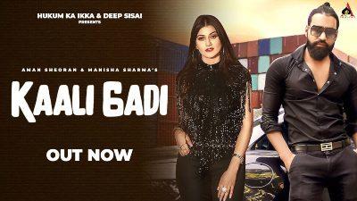 Kaali Gadi Lyrics – Aman Sheoran, Manisha Sharma