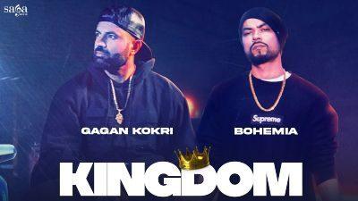 Kingdom Lyrics – Gagan Kokri, BOHEMIA