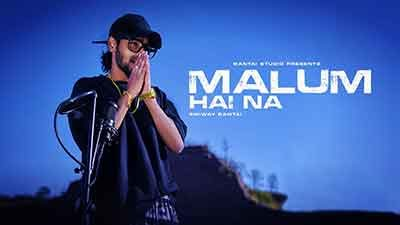 Malum Hai Na Lyrics – Emiway Bantai | Intro