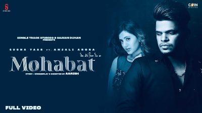 Mohabat Lyrics – Sucha Yaar, Anjali Arora