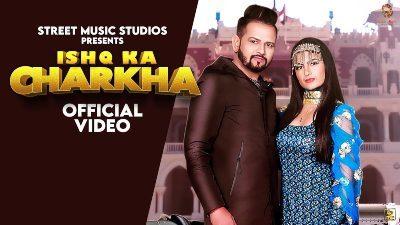 Ishq Ka Charkha Lyrics – Renuka Panwar