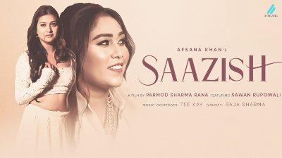 Saazish Lyrics – Afsana Khan