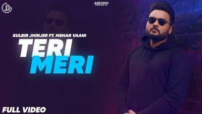 Teri Meri Lyrics – Kulbir Jhinjer, Mehar Vaani
